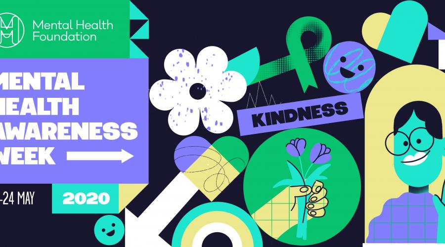 Be kind to yourself and others this Mental Health Awareness Week