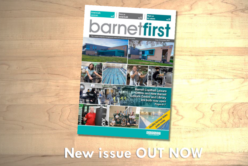 Barnet First October 2019 issue out now